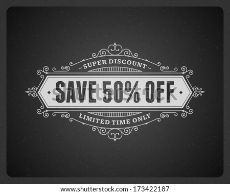 Big sale advertising vintage graphics. Vector design element. Discount sale sign. . Flourishes calligraphic.  - stock vector