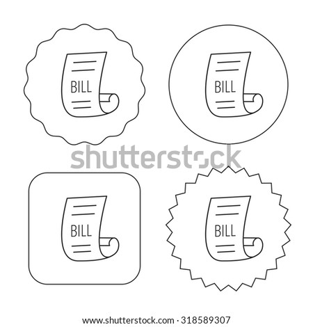 Bill icon. Pay document sign. Business invoice or receipt symbol. Flat circle, star and emblem buttons. Labels design. Vector - stock vector