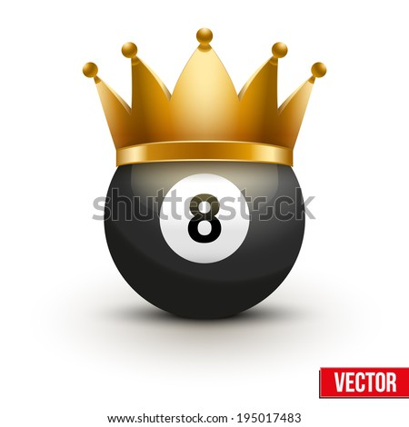 Billiard ball with royal crown. King of sport. Isolated on white. Traditional form and color. Realistic Vector illustration. - stock vector
