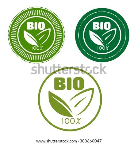 Bio and natural food labels with text 100 percent, Bio and green leaves,  framed by round seals for food or beverage pack design - stock vector