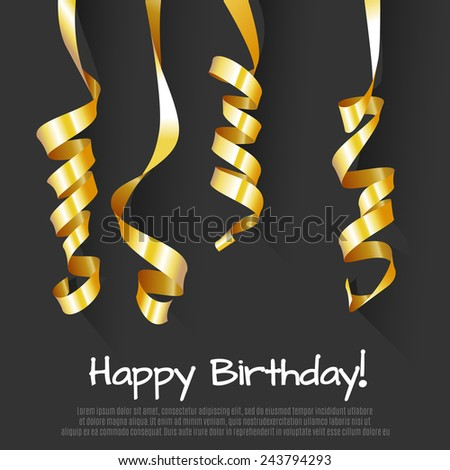 Birthday Background with Gold Streamers . Vector Illustration. - stock vector