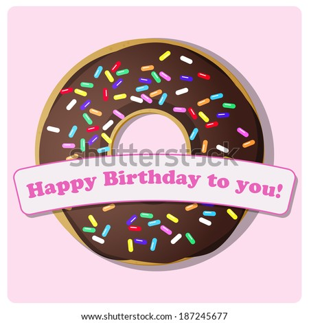 birthday card, a sweet donut with chocolate icing and colorful confetti isolated on pink background - stock vector