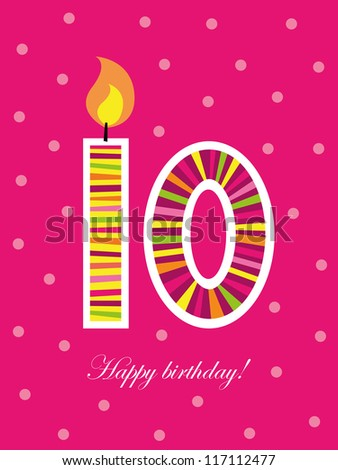 Birthday card, tenth birthday with candle, number ten - stock vector