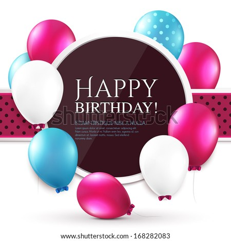 Birthday card with balloons and birthday text. - stock vector