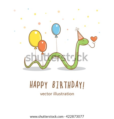 Birthday card  with cute cartoon snake in party hat  and colorful balloons. Greetings from funny  animal. Vector image. Children's illustration. - stock vector
