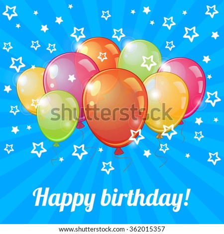 Birthday greeting card with colorful balloons and white stars - stock vector