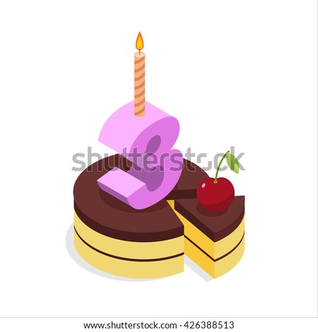 Birthday 3 years. Cake and Candle isometrics. Number three with candle. Celebration of anniversary cake and cherry. Piece of festive chocolate cake. Cheerful celebration - stock vector