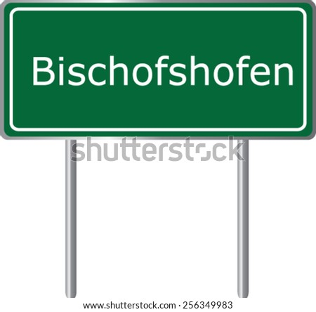 Bischofshofen, Austria, road sign green vector illustration, road table - stock vector