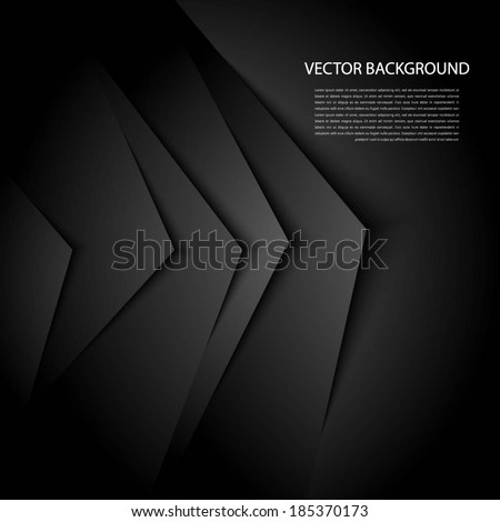 Black abstract background with realistic shadows.  - stock vector