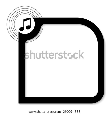 Black abstract frame for your text and music icon - stock vector