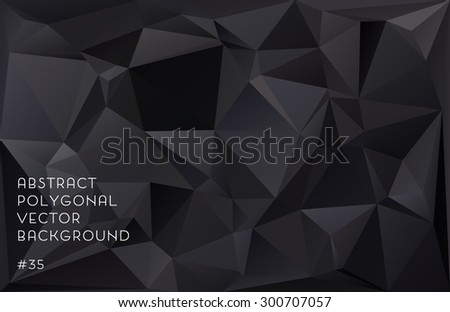 Black abstract polygonal vector background - stock vector