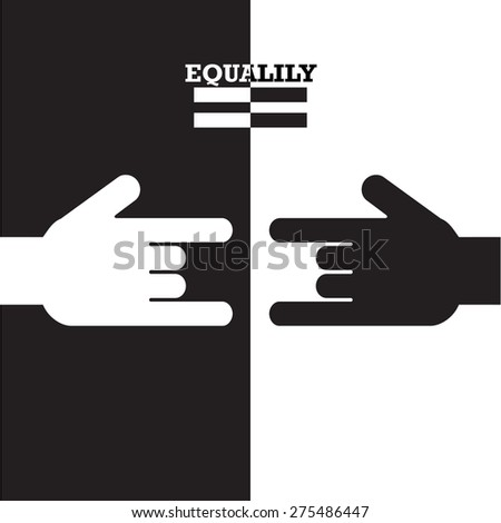 Black and White hand with equality concept. Vector illustration.  - stock vector