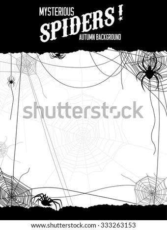 Black and white illustration spiders and web. Design for card, banner, invitation, leaflet and so on. - stock vector