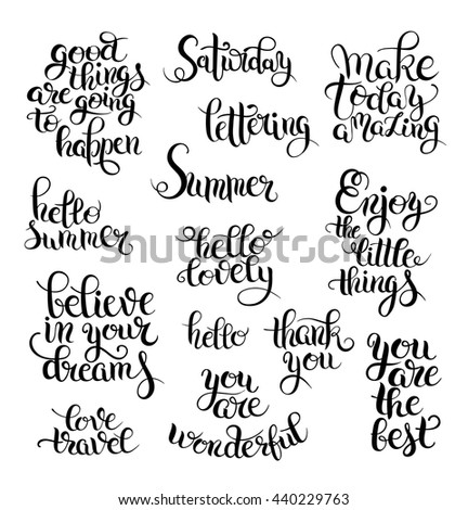 black and white set of hand written calligraphic lettering phrases and words, hello lovely, enjoy the little things, love travel, thank you, you are the best and other, vector illustration - stock vector