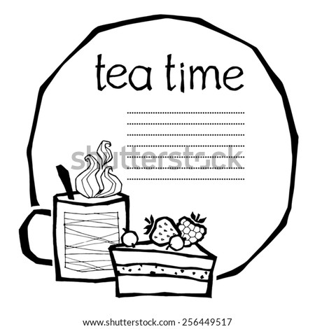black and white vector illustration of a cup with hot tea or coffee and a piece of cake, can be used as a template for menu page - stock vector