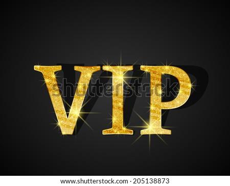 Black background of golden text VIP - stock vector