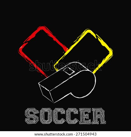Black background with referee cards and a whistle. Vector illustration - stock vector