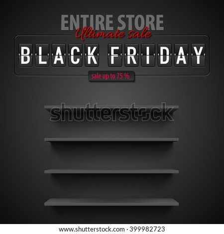 Black Friday discounts, increasing consumer growth. Empty shelves - stock vector