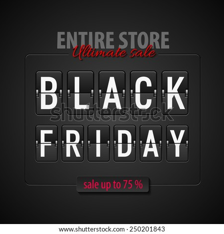 Black Friday discounts, increasing consumer growth. Entire store and ultimate sale - stock vector