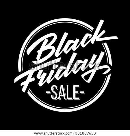 Black Friday Sale badge with handmade lettering, calligraphy and dark background for logo, banners, labels, prints, posters, web, presentation. Vector illustration. - stock vector