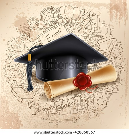 Black graduation cap and diploma on doodle hand drawn background with different school objects. Back to school concept. Congratulation Graduation. Vector illustration. - stock vector