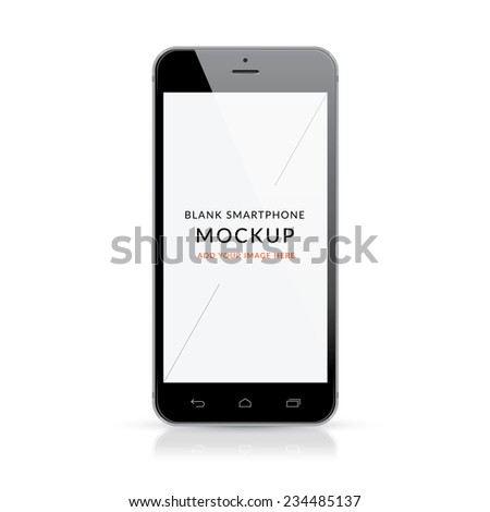 Black modern smartphone mockup vector illustration. Add your own image on top of the screen. Isolated on white background. Use for multiple purposes.  - stock vector