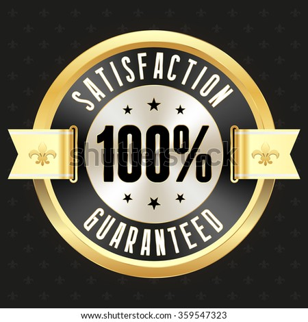 Black 100 percent satisfaction badge with gold border - stock vector