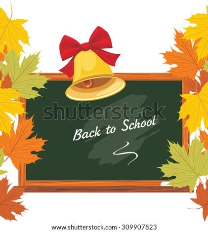 Blackboard and school bell. Back to school. Vector - stock vector