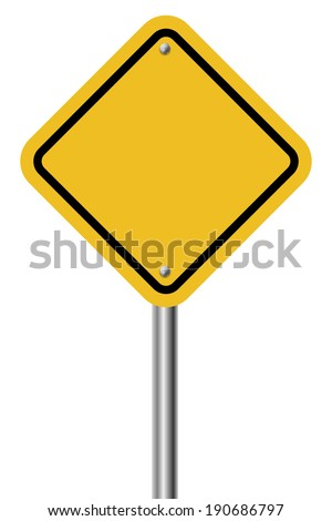 Blank diamond shaped warning yellow sign isolated on white background. - stock vector
