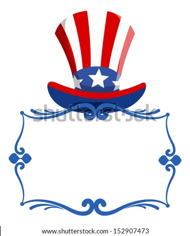blank frame with uncle sam hat for - 4th of july Vector - stock vector