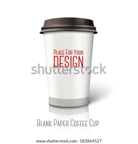 """Blank realistic vector paper coffee cup """"Coffee to go"""" - stock vector"""