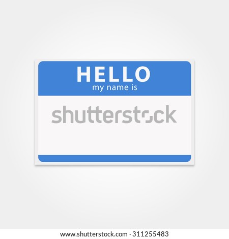 Blank template tag my name is. Rectangular name badge. Clean hello sticker. Blue hello badge.  Vector isolated name tag. - stock vector