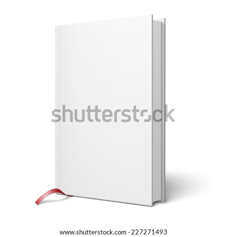 Blank vertical hardcover book template with pages in front side and red bookmark standing on white surface  Perspective view. Vector illustration. - stock vector