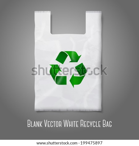Blank white plastic bag with green recycling sign, isolated on grey for your design and branding. Vector  - stock vector
