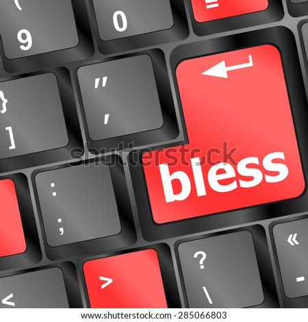 bless text on computer keyboard key - business concept vector - stock vector