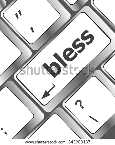 bless text on computer keyboard key - business concept vector illustration - stock vector