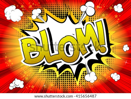 Blom - Comic book style word on comic book abstract background. - stock vector