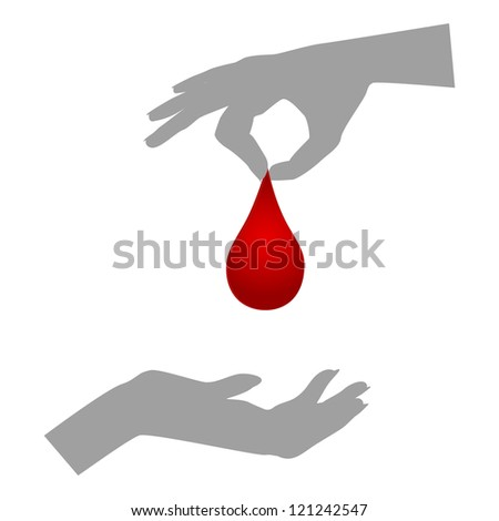 Blood donation/Silhouettes of hands one giving blood drop, the other receiving - stock vector