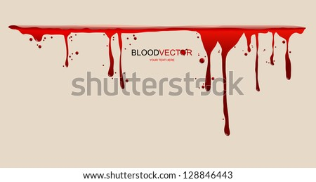 Blood dripping, illustration by vector design. - stock vector