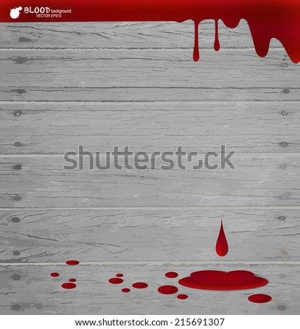 Blood dripping on wood wall, blood background. Vector illustration. - stock vector
