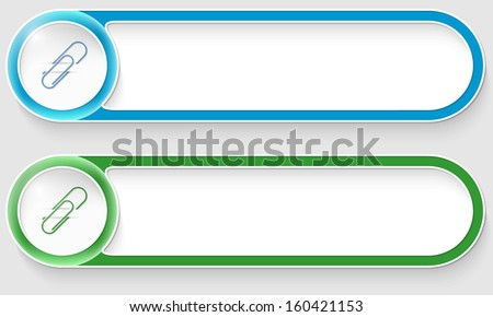 blue and green vector abstract buttons with paper clip - stock vector
