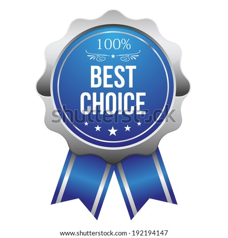 Blue best choice badge with ribbon on white background - stock vector