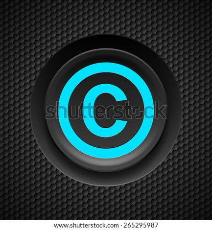 Blue button copyright symbol on a black textured background  - stock vector