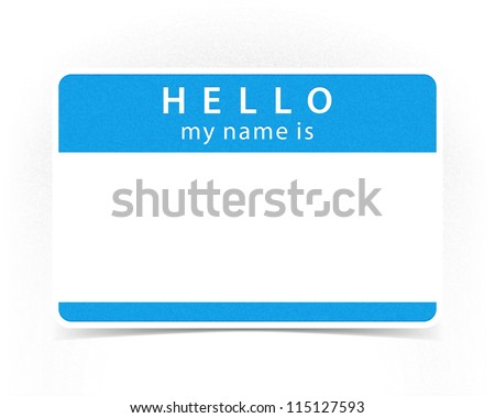 Blue color name tag blank sticker HELLO my name is with drop gray shadow on white background. This vector illustration clip-art element for design saved in 10 eps - stock vector