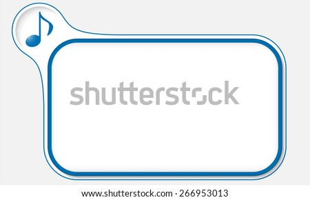 Blue frame for your text and music symbol - stock vector