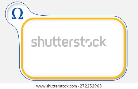 Blue frame for your text and omega icon - stock vector