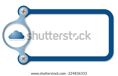 blue frame with screws and cloud symbol - stock vector