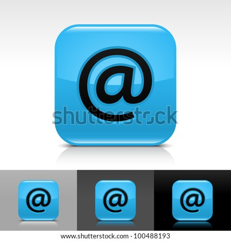 Blue glossy web button with black at sign. Rounded square shape icon with shadow and reflection on white, gray, and black background. Vector 8 eps. - stock vector