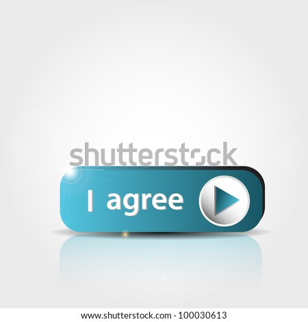 "blue ""I agree"" button with shadow and reflections - stock vector"