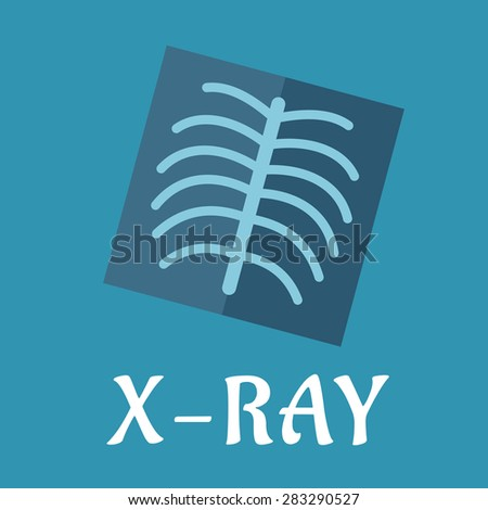 Blue medical flat x-ray icon with spine and ribs for medicine and anatomy concept design - stock vector